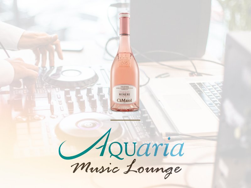 Cà Maiol für Aquaria Music Lounge
